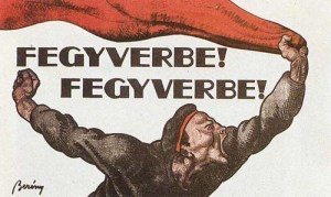 To Arms! To Arms! Hungarian Red Army recruitment poster.