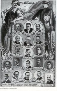 The Revolutionary Governing Council: Béla Kun (second from top, center); Vilmos Böhm (top, left); Tibor Szamuely (top, center); Sándor Garbai (middle, center); József Pogány (middle, right); and Jenő Landler (second from bottom, second from right), among others.