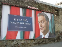 """""""The Time Has Come Hungary."""" Fidesz campaign sign for 2010 National Assembly Elections."""